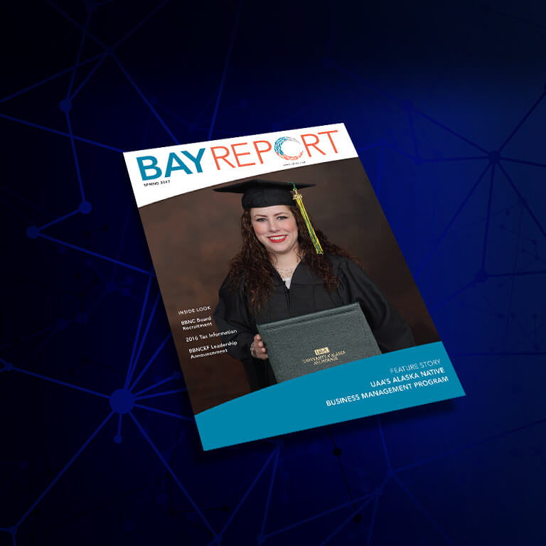 Bristol Bay Native Corporation's Spring Issue of Their Magazine