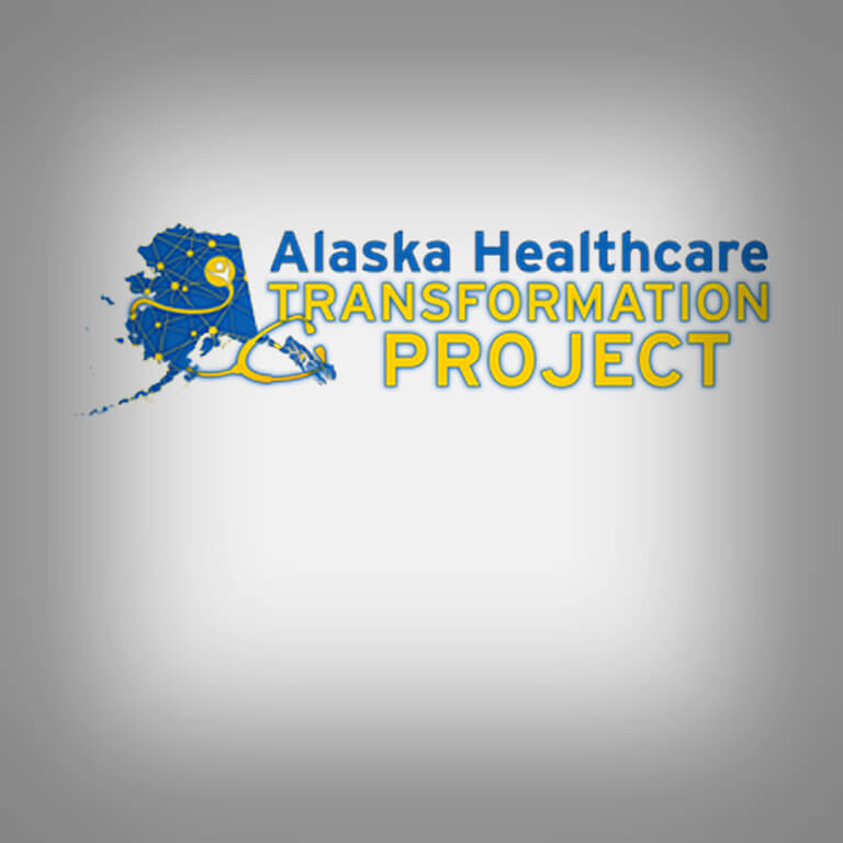 Alaska Healthcare Transformation Project